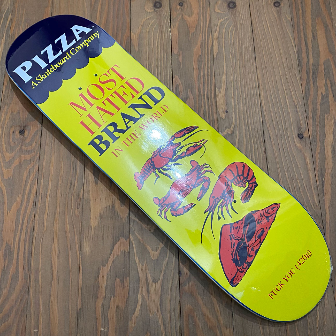 PIZZA MOST HATED DECK 8.25inch